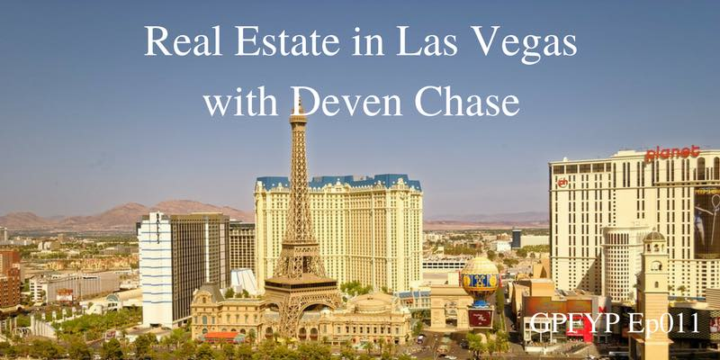 EP011- Real Estate in Las Vegas with Deven Chase