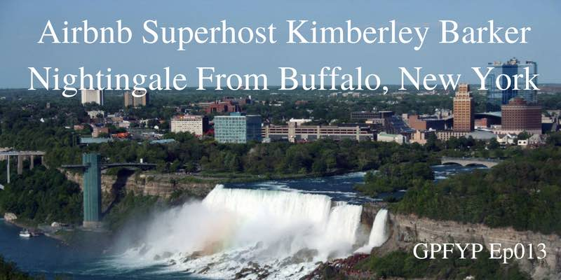 EP013- Airbnb Superhost Kimberley Barker Nightingale From Buffalo, New York