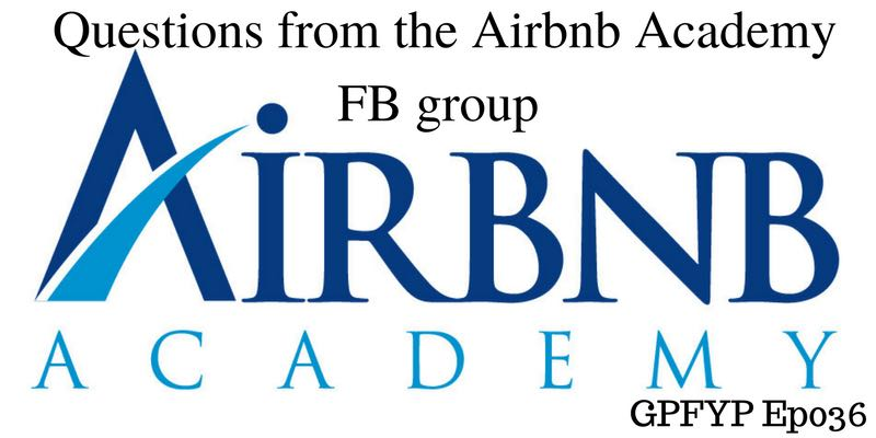 EP037- Jasper Discusses Questions from the Airbnb Academy FB group