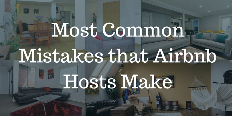 Most common mistakes Airbnb hosts make