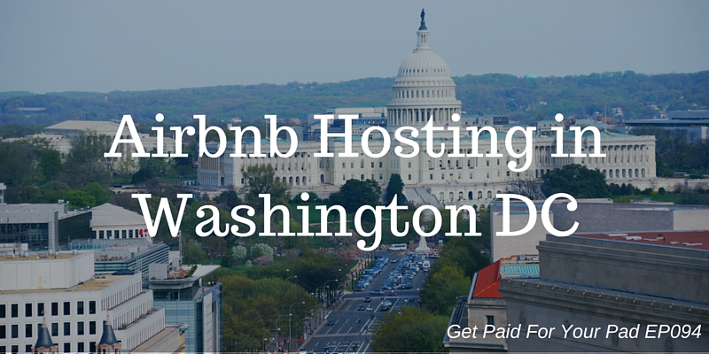 Airbnb Hosting in Washington DC