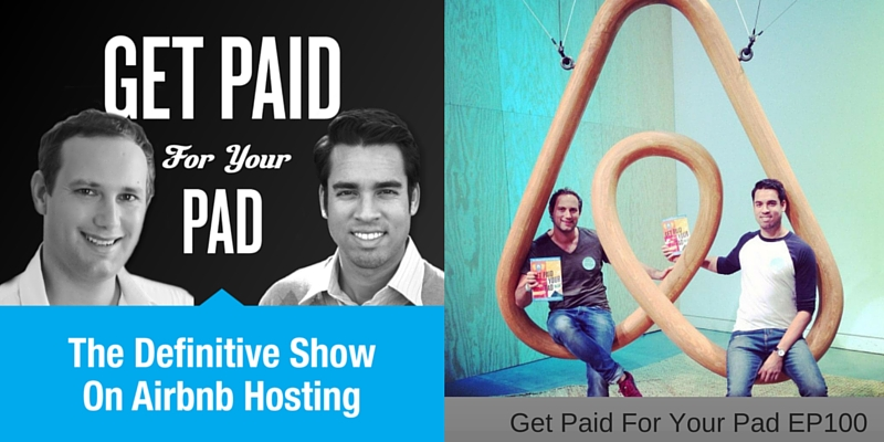 Get Paid For Your Pad Episode 100