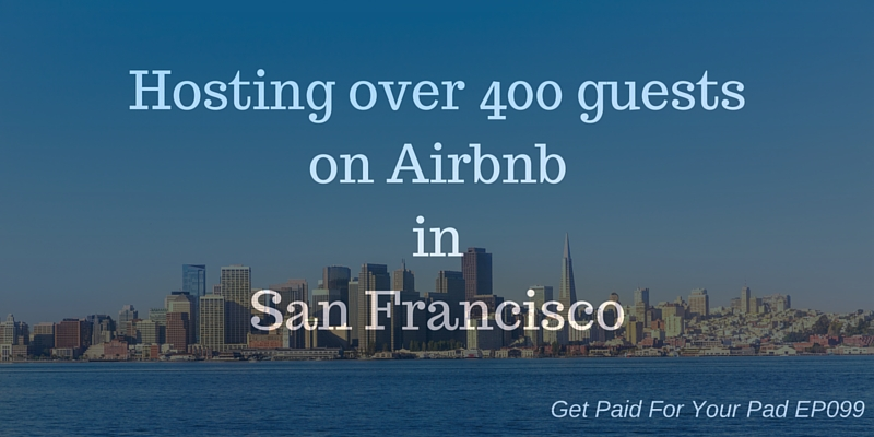 Hosting on Airbnb in San Francisco