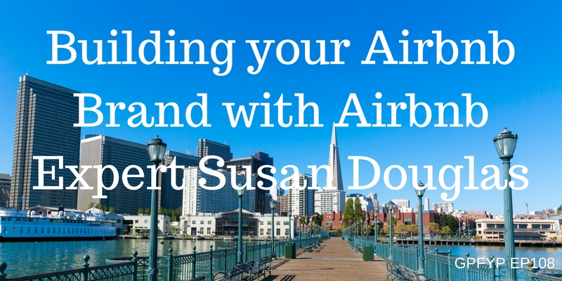 building-your-airbnb-brand-with-airbnb-expert-susan-douglas