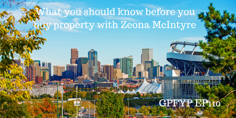 what-you-should-know-before-you-buy-property-with-zeona-mcintyre
