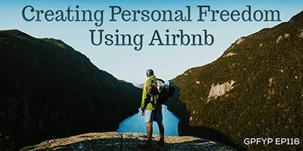 Creating personal freedom using Airbnb