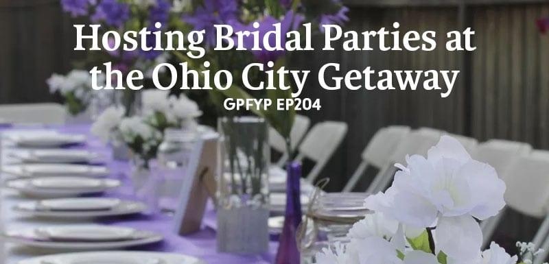 Hosting bridal parties at the Ohio city getaway
