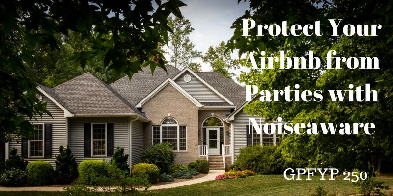 Protect Your Airbnb from Parties with Noiseaware