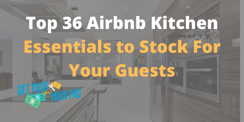 airbnb kitchen essentials