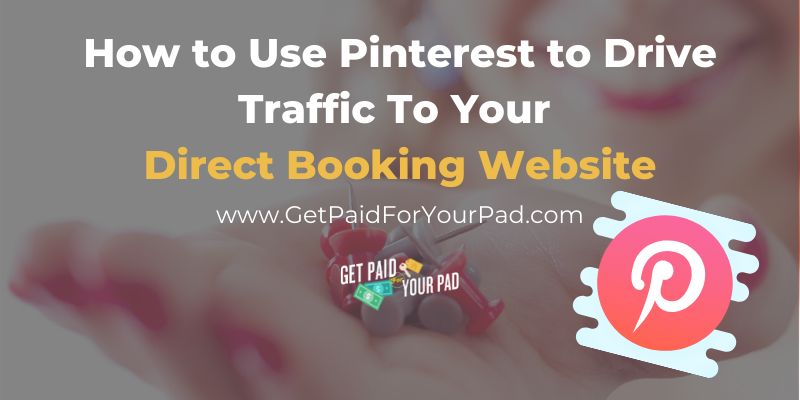 pinterest vacation rental marketing