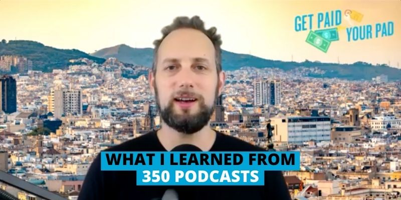What I learned from 350 GPFYP podcasts