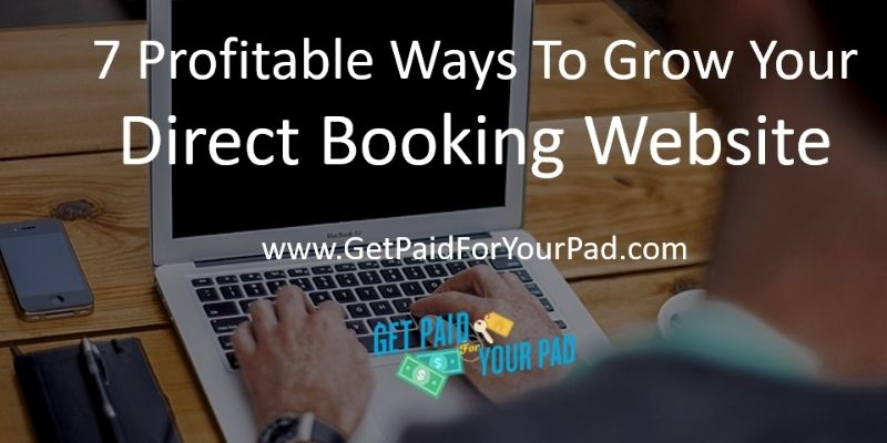 7 profitable ways to grow your direct bookings