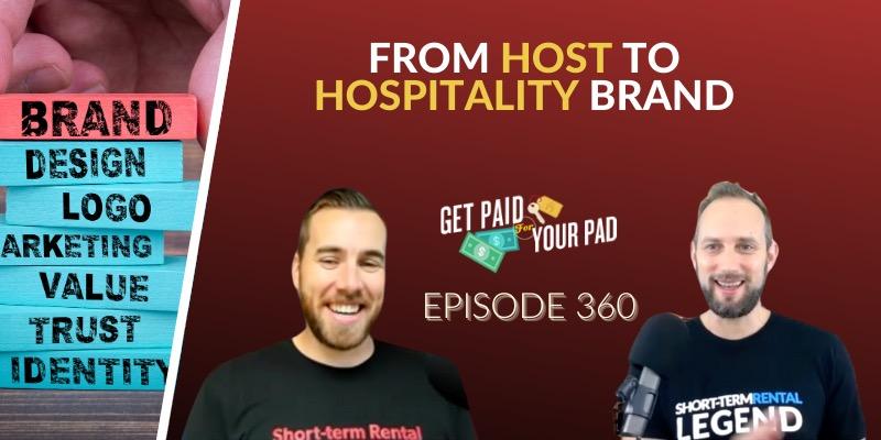 From Host to Hospitality Brand