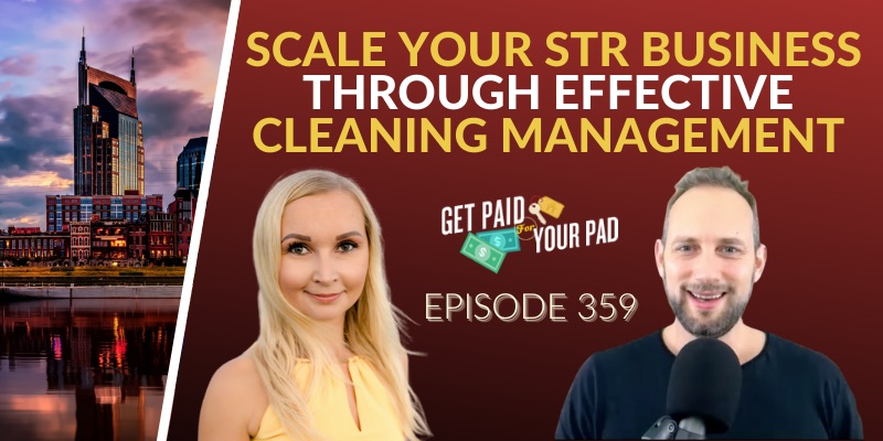 How to manage your cleaners when scaling your STR Business