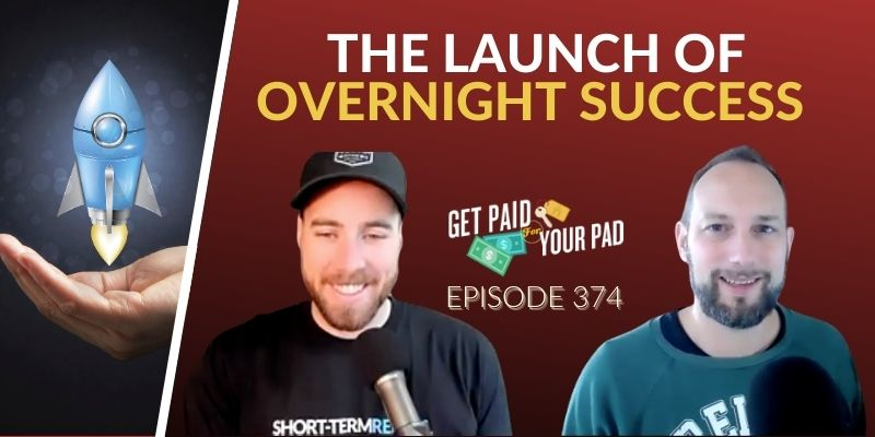 The Launch of Overnight Success