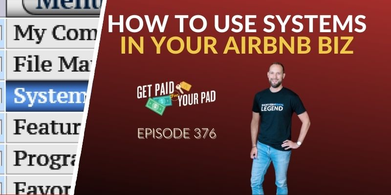 How systems make your life easier as an Airbnb hosT