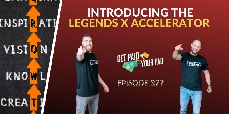 Introducing the Legends X Accelerator