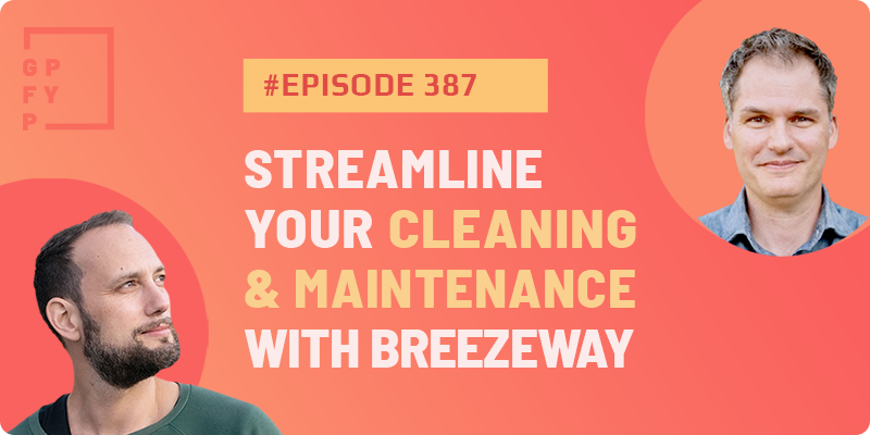 Streamline your cleaning and maintenance with Breezeway