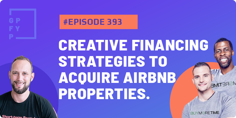 Creative Financing Strategies To Acquire Airbnb Properties